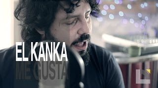 El Kanka - Me gusta