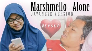 Marshmello - Alone Javanese version (Tresno)