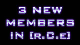[r.C.e] 3 New Members