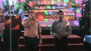 SERGIO Y ALBERTO CANTAN AUNQUE MAL PAGUEN ELLAS