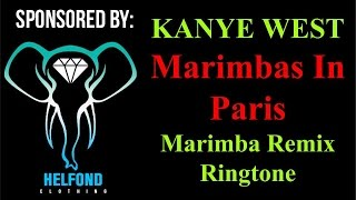 Kanye West - Marimbas In Paris Ringtone and Alert
