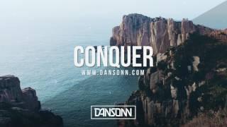Conquer (No Hook) - Sad Inspiring Electronic Beat | Prod. By Dansonn