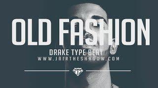 """FREE"" Drake x Future Type Beat - ""Old Fashion"" (Prod. By Jairtheshadow) free 2017 trap beat"