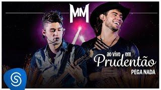Munhoz e Mariano /  Pega Nada (Ao Vivo no Estádio Prudentão)