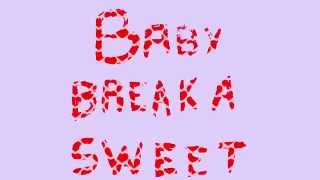 Becky G - Break A Sweet (lyrics)