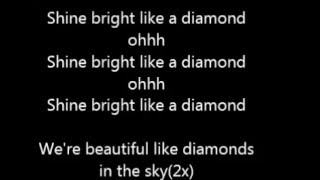 Rihana Shine Bright like a diamond Lyrics
