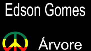 Árvore - Edson Gomes