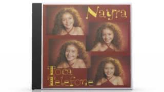 "Nayra - ""Toca telefone"""