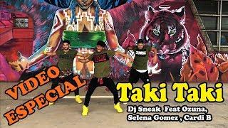 Taki Taki - Dj Sneak feat Ozuna , Selena Gomez y Cady B / Video ESPECIAL / Zumba