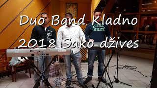 Duo Band Kladno 2018 sako dzives