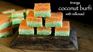 coconut barfi recipe with milkmaid | tri colour coconut burfi or nariyal barfi