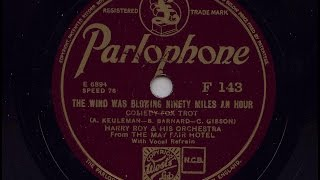 Harry Roy and His Orchestra 'The Wind Was Blowing Ninety Miles An Hour'  1935 78 rpm