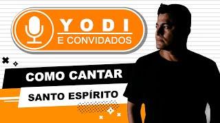 SANTO ESPIRITO - Laura Souguelles (Cover + Tutorial)VOCATO
