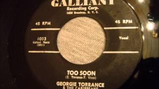 Georgie Torrance and The Caribbeans - Too Soon - Rare Doo Wop Ballad
