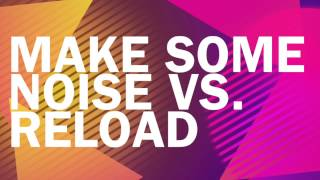 Chuckie & Junxterjack vs. Sebastian Ingrosso & Tommy Trash - Reload Some Noise