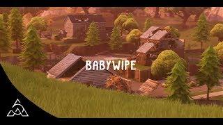Fortnite Montage - BabyWipe
