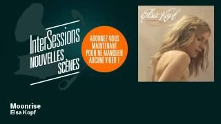 Elsa Kopf - Moonrise - InterSessions
