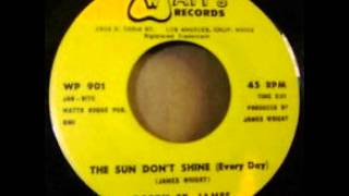 Bobby St James - The Sun Don't Shine (Every Day)