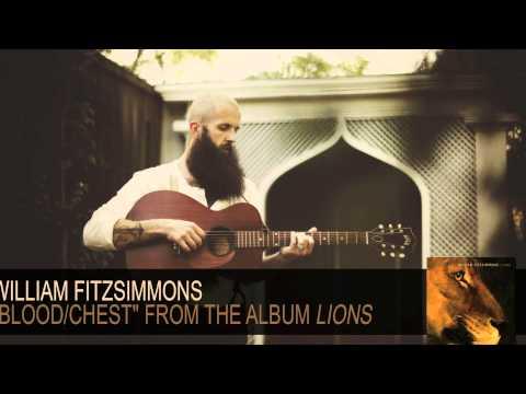 william-fitzsimmons-blood-chest-audio-williamfitzsimmons