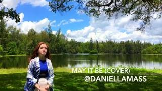 Daniella Mass  May it be (Enya - The Lord of the Rings - Cover)