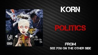 Korn - Politics [Lyrics Video]