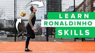 LEARN THE BEST RONALDINHO SKILLS