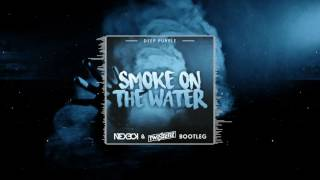 Deep Purple - Smoke on the Water (NEXBOY & TWISTERZ Bootleg) FREE DOWNLOAD!