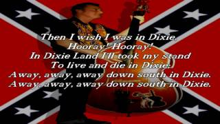 Dixie - Anthem of the Confederate States of America
