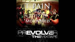 """New T-pain """"Motivated"""" feat *Jawbo* Fast Rap!"""