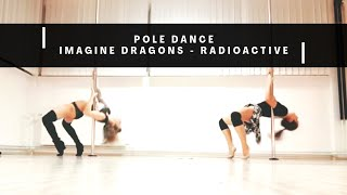 Pole dance choreography - Imagine dragons/Radioactive (Maja Pirc & Teja Burgar)