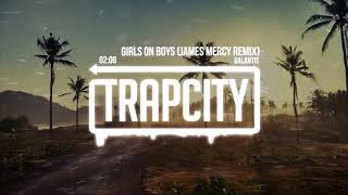 Galantis - Girls on Boys (James Mercy Remix) [Lyrics]