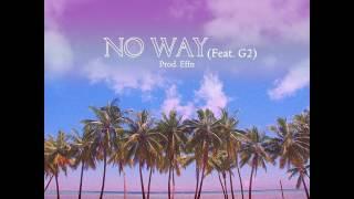 No Way (Feat. G2) (Prod. Effn) by YUGYEOM of GOT7