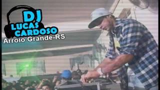 ABERTURA SHOW DJ LUCAS CARDOSO (ARROIO GRANDE -RS)