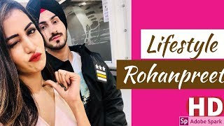Rohanpreet Singh Lifestyle, Family, Biography,Girlfriend,Income, House,relationship,song |Rohanpreet