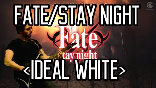 ideal white - Fate/stay night OP - GUITAR COVER - Unlimited Blade Works
