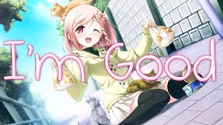 Nightcore - I'm Good