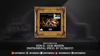 Don Q - Don Season [Instrumental] (Prod. By DloBeatz) + DL via @Hipstrumentals