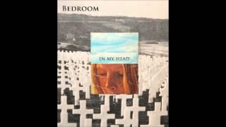 Bedroom - In my Head