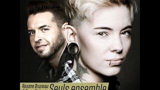 Seuls ensemble - Roxane Bruneau & Doug St-Louis (Vidéoclip)