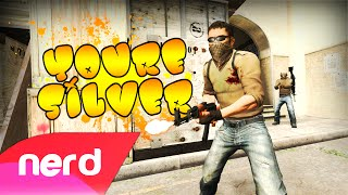 """CS:GO Song   """"You're Silver"""" (Jason Derulo - Get Ugly Parody) Feat Deluxe 4!"""