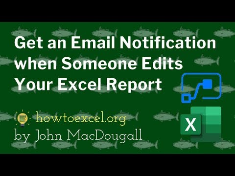 Get an Email Notification when Someone Edits Your Excel Report