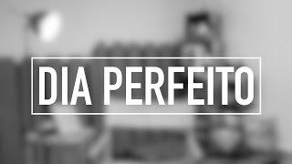 Dia perfeito | Devocional