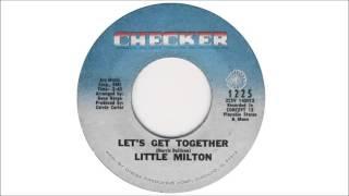 Little Milton – Let's get together (1969) HQ audio