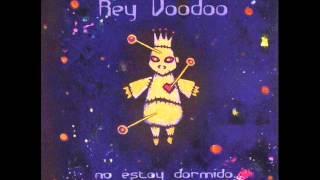 Rey Voodoo  -  Que bonito
