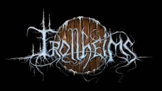 Trollheim's  -  Precipitating The Battle
