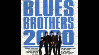 Blues Brothers 2000 OST - 02 The Blues Don't Bother Me