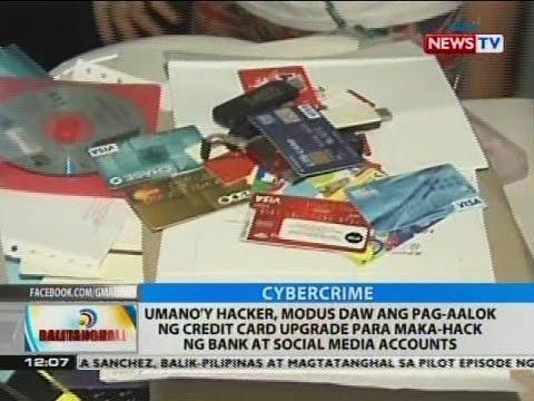 Umano'y hacker, modus daw ang pag-aalok ng credit card upgrade para