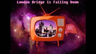 London Bridge is Falling Down (Retro Electro Remix)