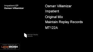 Osman Villamizar - Impatient (Original Mix)