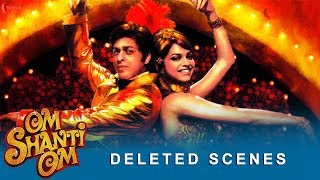 Om Shanti Om | Deleted Scenes | Deepika Padukone, Shah Rukh Khan | A Film by Farah Khan width=
